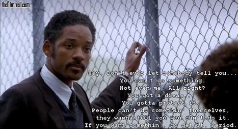 Quote from The Pursuit of Happyness | The Filmtroll | Scoop.it