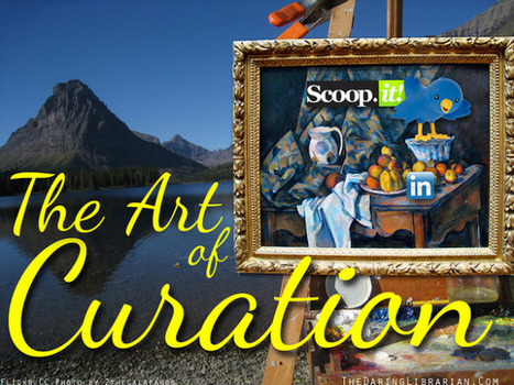 Learning the art of Digital Content Curation | Digital Citizenship and Content Curation in education. | Scoop.it