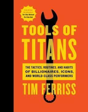 Tools of Titans | Summary, Reviews | Tim Ferris | Bestsellers | Non Fiction Book Reviews | Scoop.it
