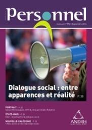 Dialogue social : entre apparences et réalité | RH digitale | Scoop.it