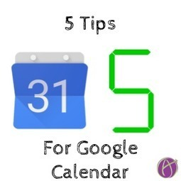 5 Things To Explore in Google Calendar - Teacher Tech | Keeping up with Ed Tech | Scoop.it