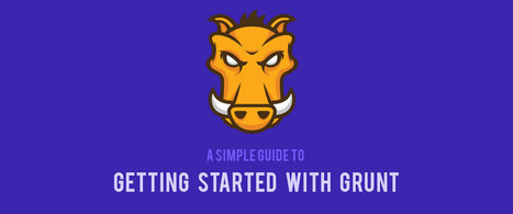 A Simple Guide to Getting Started With Grunt | Les techos | Scoop.it