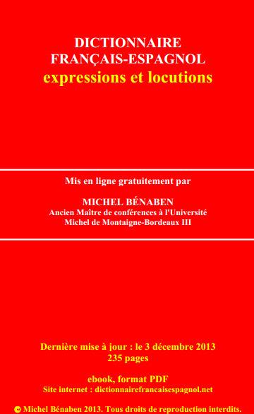 (ES) (FR) (PDF) - Dictionnaire français-espagnol des expressions et locutions | MICHEL BÉNABEN | Glossarissimo! | Scoop.it