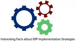Interesting Facts about ERP Implementation Strategies | Thomson Data | Technology Databases | Scoop.it