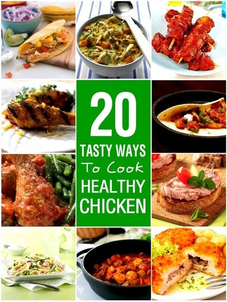 Twenty Tasty Ways To Cook Healthy Chicken | My Weight Loss Dream | On the Plate | Scoop.it
