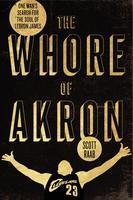 Scott Raab Presents The Whore of Akron | READ WHAT I READ | Scoop.it