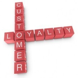Four B2B Marketing and Sales Tips to Build Customer Loyalty Without Spending an Extra Cent | Raving Referrals | Scoop.it