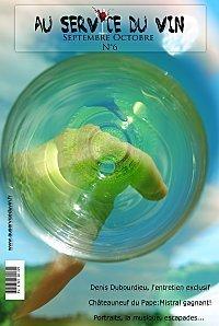 AU SERVICE DU VIN No 6 (Magazine) | Images et infos du monde viticole | Scoop.it
