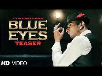 Latest Hindi Lyrics of Bollywood Movies: Blue Eyes Lyrics - Yo Yo  Honey Singh | Bollywood and Punjabi Lyrics | Scoop.it