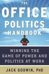 How leadership can rise above office politics | SmartBlogs | Mediocre Me | Scoop.it