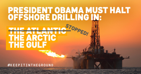 We're calling for ZERO New Offshore Drilling: | EcoAction | Scoop.it