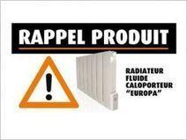 Rappel de radiateurs dangereux pour la santé des consommateurs   Toxique, soyons vigilant !   Scoop.it