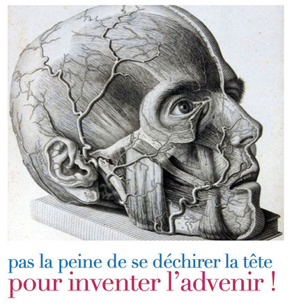 Inventer l'advenir ! | PLASTICITIES  « Between matter and form, experience and consciousness, the active plasticity of the world » | Scoop.it