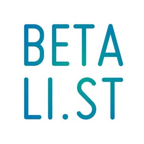 Beta List | Tips and feedback for geeky entrepreneurs | Scoop.it