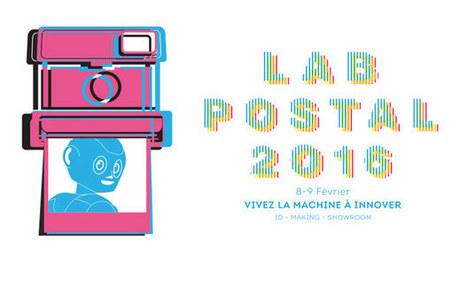 Lab Postal 2016 : le rendez-vous des startuppers - Le Groupe La Poste | Les Postes et la technologie | Scoop.it
