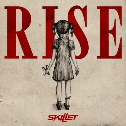 Skillet – Rise | Old Good Music | Scoop.it