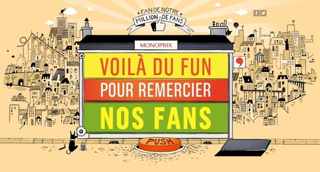 Monoprix fan de son million de fans | Marketing... | La digitalisation de la Grande Distribution | Scoop.it