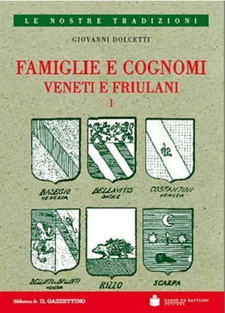 Famiglie e cognomi veneti e friulani | Généal'italie | Scoop.it