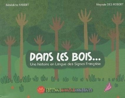Dans les bois | Malentendants Sourds | Scoop.it