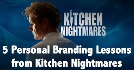5 Personal Branding Lessons from Kitchen Nightmares | Sestyle - Personal Branding ENG | Scoop.it