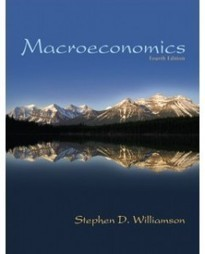 Test Bank For » Test Bank for Macroeconomics, 4th Edition: Stephen Williamson Download | Economics Test Banks | Scoop.it