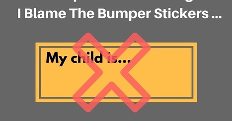 Competitive Parenting: I Blame The Bumper Stickers… | Woodbury Reports Review of News and Opinion Relating To Struggling Teens | Scoop.it