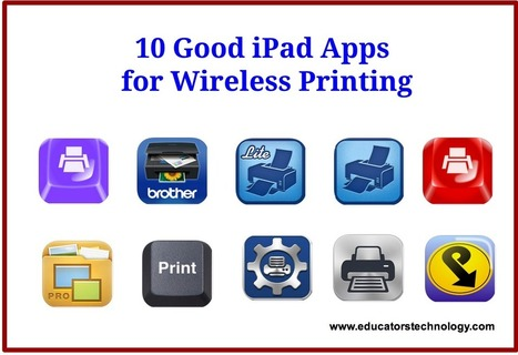 10 Good iPad Apps for Wireless Printing | Elementary Technology Education | Scoop.it