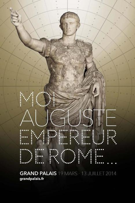 Grand Palais - Moi, Auguste, empereur de rome... - du 19 mars au 12 juillet 2014 | Les expositions | Scoop.it