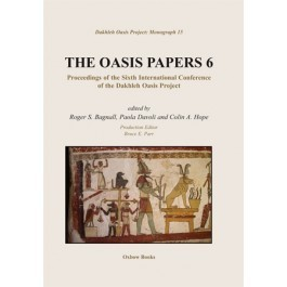 R.S. Bagnall, P. Davoli, C.A.C. Hope edd., The Oasis Papers 6: Proceedings of the Sixth International Conference of the Dakhleh Oasis Project | history | Scoop.it