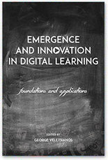 New Open Access Book! Emergence and Innovation in Digital Learning | George Veletsianos | ePedagogía | Scoop.it
