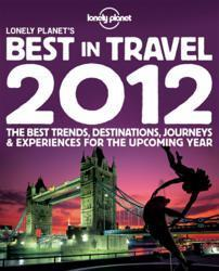 Lonely Planet Reveals Best Destinations for 2012 | Travel Curators and Curation Tools | Scoop.it