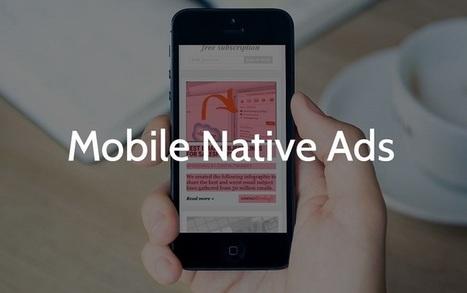La publicité native génère 40% de clics de plus que la publicité mobile | webmarketing, stay tuned | Scoop.it