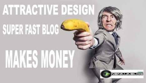 How to start a profitable Blog: Attractive Design That Makes Money Part 2 | Computer technology and blogging | Scoop.it