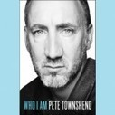 """Pete Townshend's """"Who I Am"""" is an Artistic Solo Record (Book Review) 