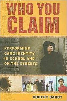 The Global Sociology Blog - Book Review – Who You Claim #Gangs | Identity (Self-in-world) | Scoop.it