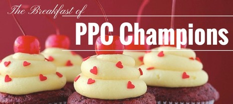 8 PPC Blogs You Need to Eat for Breakfast | Digital-News on Scoop.it today | Scoop.it