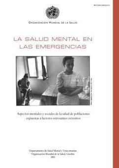 LA SALUD MENTAL EN LAS EMERGENCIAS | Seguridad ocupacional | Scoop.it
