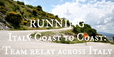 Running: ItaIy Coast to Coast - Team Relay Across Marche Umbria and Tuscany | Le Marche another Italy | Scoop.it