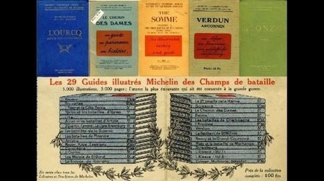 Les guides des champs de bataille 1914-1918 de Michelin - Mission Centenaire 14-18 | Nos Racines | Scoop.it