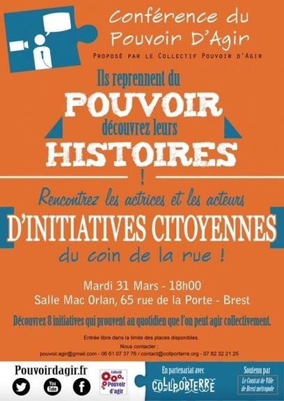 Première conférence du POUVOIR d'AGIR le 31 mars 2015 à 18h au Mac Orlan à Brest | actions de concertation citoyenne | Scoop.it