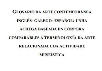 (ES) (GL) (EN) (PDF) - GLOSARIO DA ARTE CONTEMPORÁNEA | Adela Padín Romero | Glossarissimo! | Scoop.it