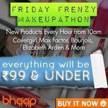 Relish Friday Frenzy Makeupathon With Bhaap.com | Upcoming Deals | Scoop.it