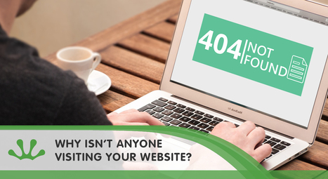 Why Isn't Anyone Visiting Your Website? - Blog Post - Fertile Frog | Fertile Frog | Scoop.it