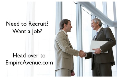 Empire Avenue - A Recruitment and Job Seekers Hub? | Caleb Storkey | Recruitment innovations | Scoop.it