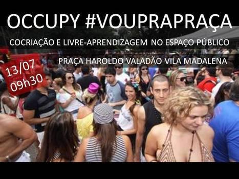 OCCUPY #VOUPRAPRAÇA | Facebook | cocriação | Scoop.it