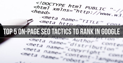 On-Page SEO: 10 Tips To Improve Your Google Rankings | SEO Tips & Updates | Scoop.it