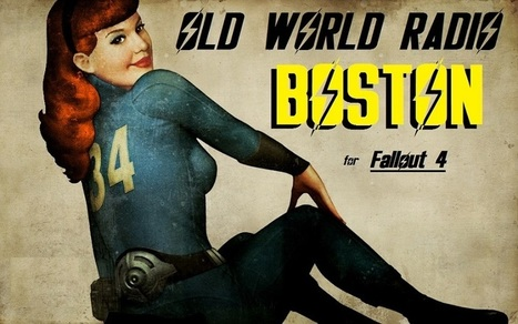 OLD WORLD RADIO - BOSTON at Fallout 4 Nexus - Mods and community | Game Mod Culture | Scoop.it