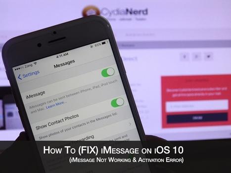 Fix iMessage not Working on iOS 10 for iPhone/iPad | Cydia Tweaks & Jailbreak News | Scoop.it