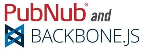 Make Backbone Real-Time With PubNub | My Programming in JavaScript | Scoop.it