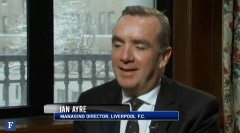 Watch :: Forbes and Ian Ayre talk Liverpool FC and the Financial ... | Liverpool FC | Scoop.it